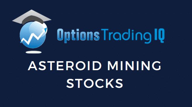 Asteroid Mining Stocks