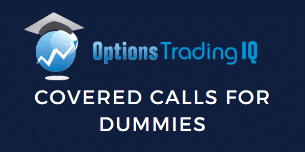 Covered calls for dummies